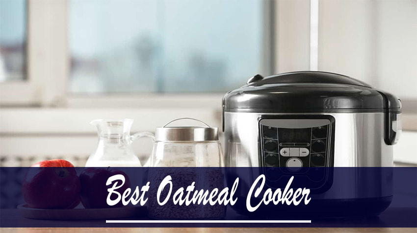 best electric oatmeal cooker