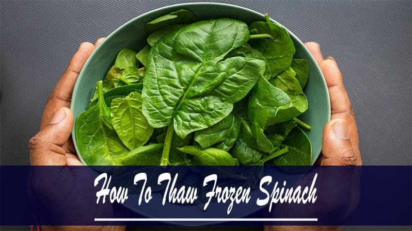 how to thaw frozen spinach leaves