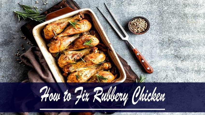 how to soften tough cooked chicken