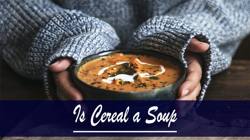 difference between soup and cereal