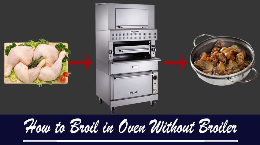 how to broil in an oven