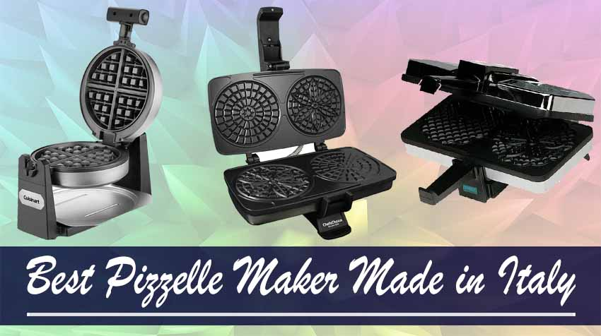 The 10 Best Pizzelle Maker Made In Italy