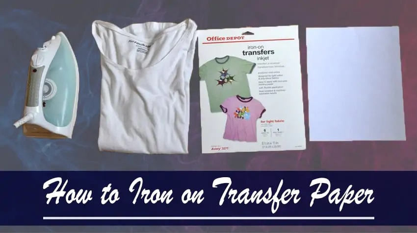 How To Iron On Transfer Paper