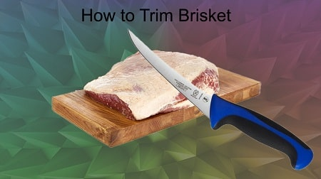 brisket trimming with knife