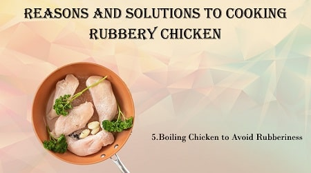 Why Is My Chicken Rubbery?